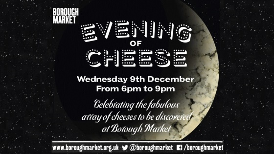 Evening of Cheese at Borough Market