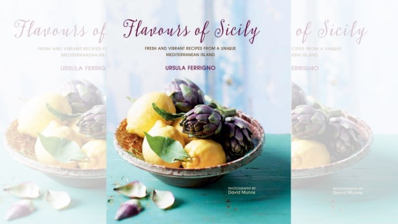 Flavours of Sicily by Ursula Ferrigno