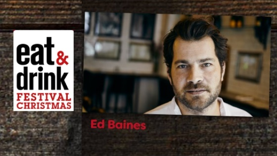 Ed Baines at Eat and Drink Christmas